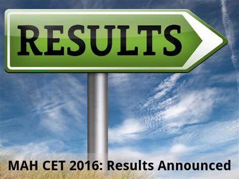 Mba Cet 2016 Registration by Mh Cet 2016 Results Announced On The Official Website