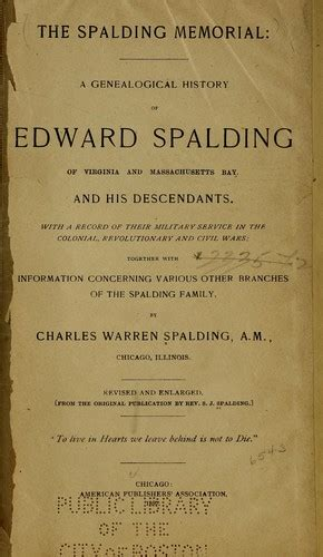 the spalding memorial a genealogical history of edward