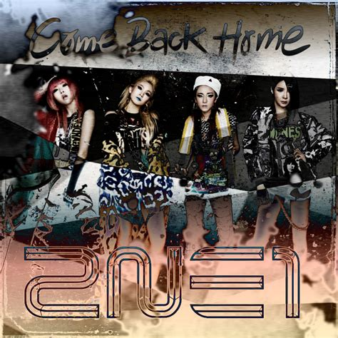 2ne1 come back home 2 by awesmatasticaly cool on deviantart
