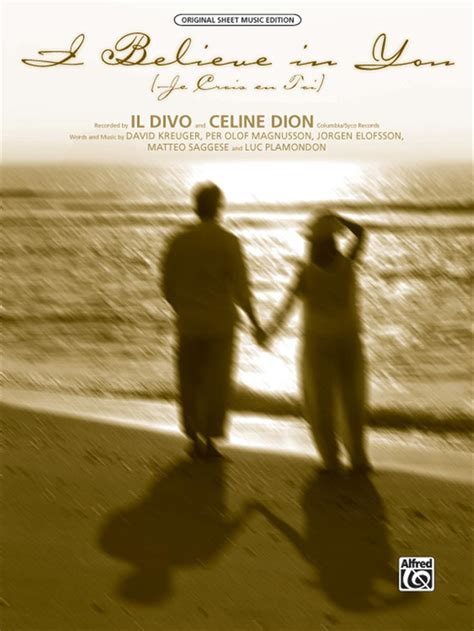 il divo i believe in you il divo and dion i believe in you je crois en