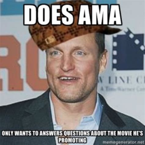 Knowyour Meme - woody harrelson reddit ama know your meme