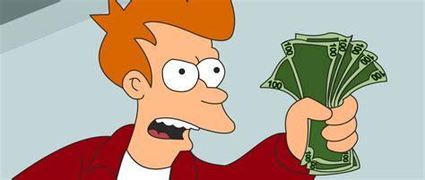 My Money shut up and take my money jpg