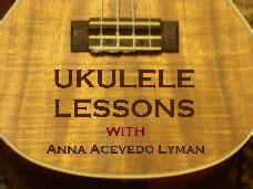 Ukulele Lessons Victoria Bc | ukulele lessons page singandstrum by anna acevedo lyman