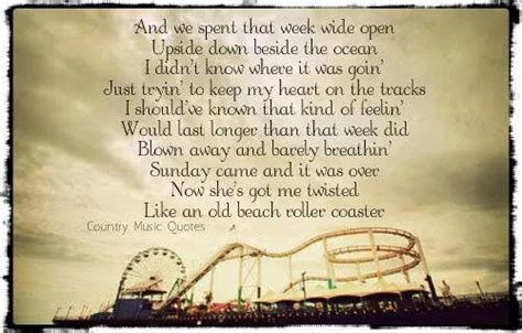 luke bryan roller coaster lyrics old beach roller coaster luke bryan everytime i hear