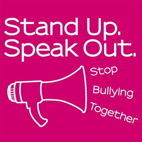 stand up how to get involved speak out and win in a world on books stand up to bullying quotes quotesgram