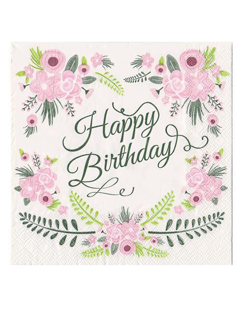 fiori con tovaglioli carta 20 tovaglioli happy birthday con fiori su vegaooparty