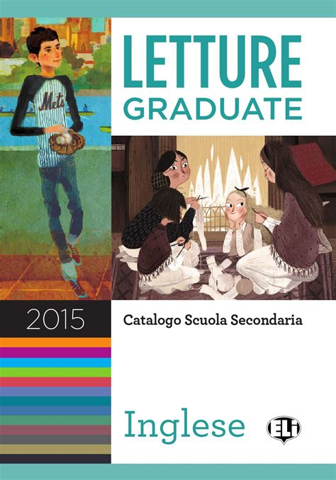 casa editrice eli letture graduate in inglese 2015 by eli publishing issuu