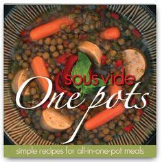 sous vide cookbook modern recipes made easy books 1000 images about sous vide cookbooks on sous
