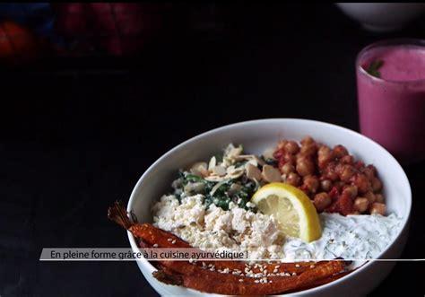 cuisine ayurv馘ique recettes la cuisine ayurv 233 dique