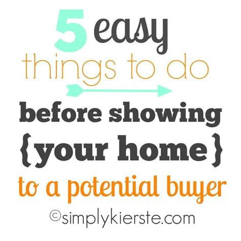 5 easy things to do before showing your home home