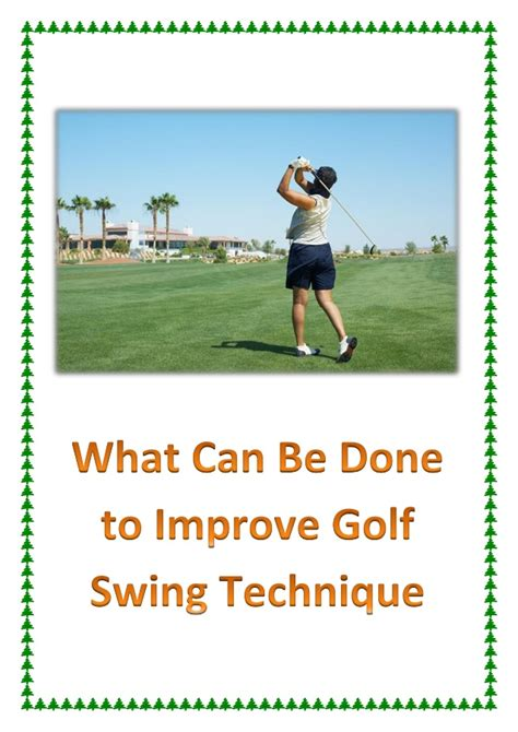 drills to improve golf swing what can be done to improve golf swing technique