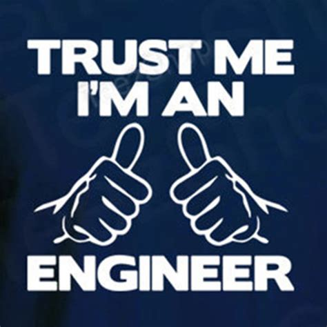 T Shirt Shirtkaos Trust Me I Am Engineering R trust me i m an engineer occupation career cool graduation gift t shirt ebay