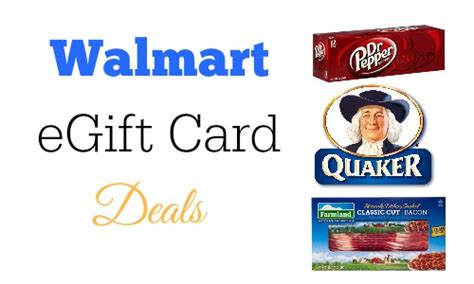 Can I Send A Walmart Gift Card Online - walmart egiftcard deals bacon quaker products dr pepper southern savers