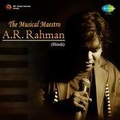download mp3 song raftaar by ar rahman the musical maestro a r rahman songs download the