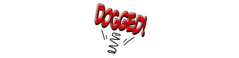define dogged dogged definition what is