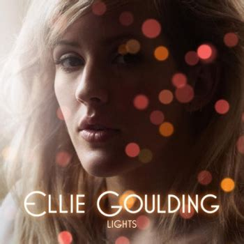 Lights Song by Lights Ellie Goulding Song