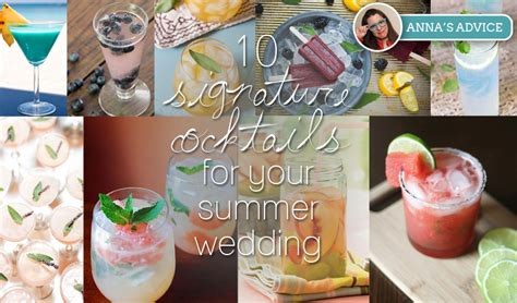 signature drinks for summer wedding 10 signature cocktails for your summer wedding