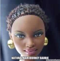 Natural Hair Meme - natural hair journey barbie