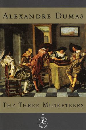 The Three Musketeers By Alexandre Dumas The Three Musketeers By Alexandre Dumas