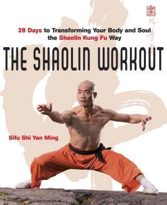shaolin workout by sifu shi yan ming 9781405093422