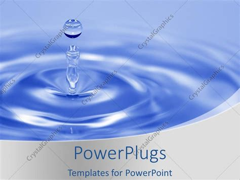 templates powerpoint crystalgraphics powerpoint template a drop of water with bluish