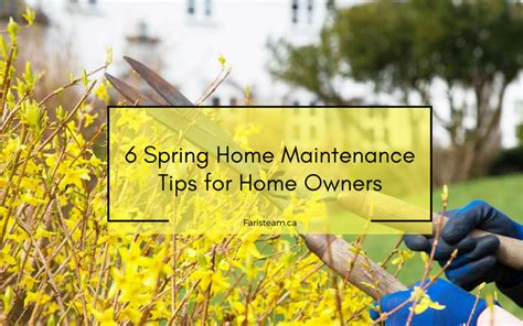 spring home tips 6 spring home maintenance tips for homeowners the faris team