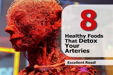 Healthy Foods That Detox Your by Image Gallery Healthy Arteries
