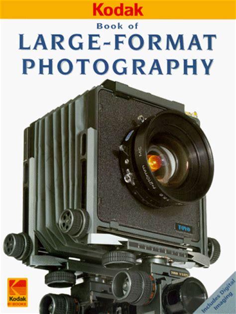 large format photography (kodak publication, no. o 18e