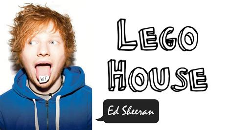 ed sheeran lego house lego house ed sheeran lyrics video 中英字幕 youtube