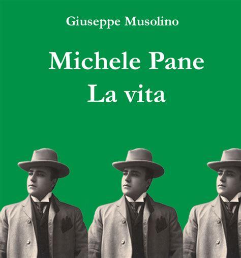 libreria domus cosenza pubblicata la biografia di michele pane michele pane