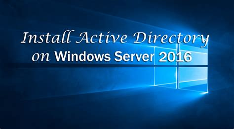 install active directory  windows server  step