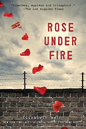 themes in rose under fire book review rose under fire by elizabeth wein just a