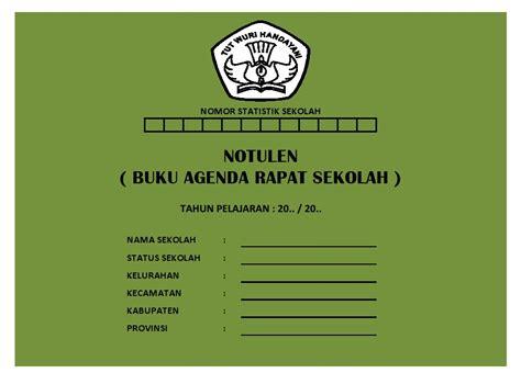 Contoh Notula Rapat Sekolah by Notulen Buku Agenda Rapat Sekolah Sekolah Dasar Negeri