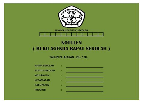 Contoh Format Notulen Rapat Sekolah by Notulen Buku Agenda Rapat Sekolah Sekolah Dasar Negeri