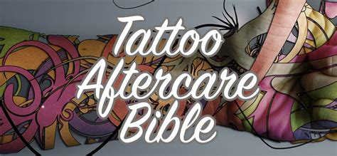 Tattoo Aftercare Bible | the absolutely definitive tattoo aftercare bible tips and