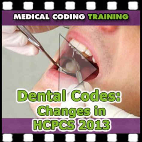dental codes  changes in hcpcs 2013  video [cco] medical