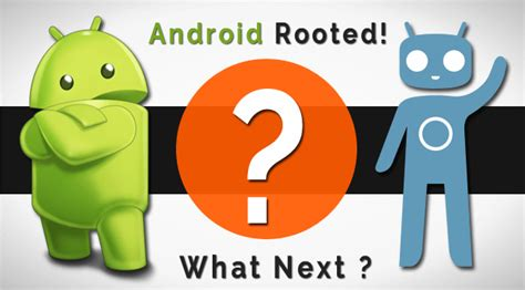 what can you do with a rooted android 14 amazing things you can do after rooting android phone
