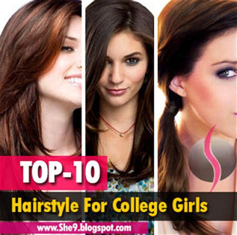 hairstyles for college life top 10 hairstyles for college girls easy hairstyles for