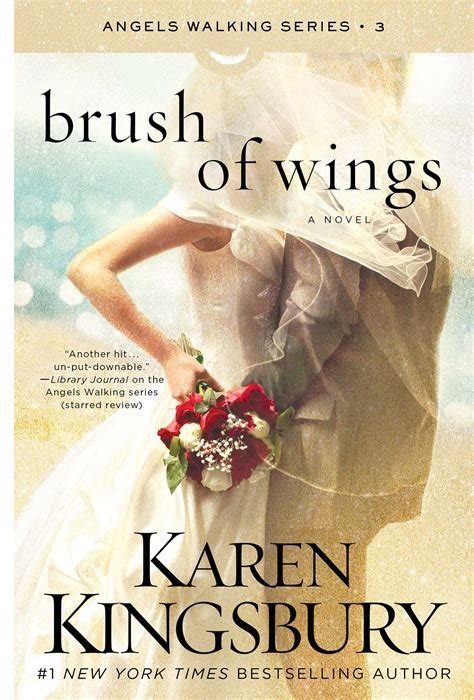 brush of wings a novel walking brush of wings book by kingsbury official