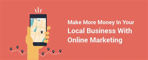 How To Make Money With An Online Business - how to make more money in local business with online marketing