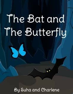 the bat and the butterfly | my storybook