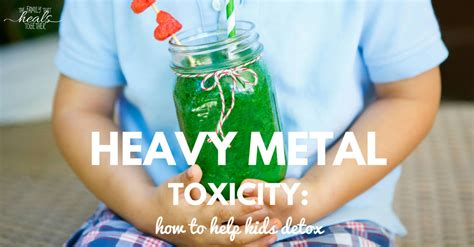 Does Colostrum Help A Heavy Metal Detox by Heavy Metal Toxicity How To Help Detox The Family