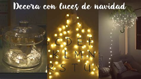 decora tu cuarto con luces decora tu cuarto con luces de navidad diy youtube