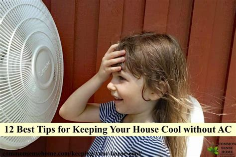 keep house cool without ac 12 best tips for keeping your house cool without ac