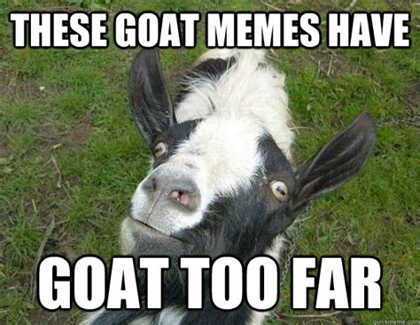 Funny Goat Memes - funny pictures thread part 2 page 224 us message
