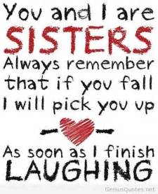 I Love You Sister Quotes by You And I Are Sisters I Love You Genius Quotes Unique