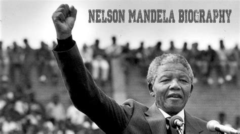 a brief biography of nelson rolihlahla mandela nelson mandela biography the first black president of