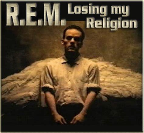 rem losing my religion testo losing my religion r e m con musica testo