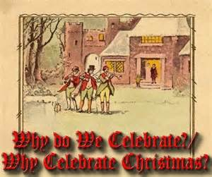 why do we celebrate why celebrate christmas from family