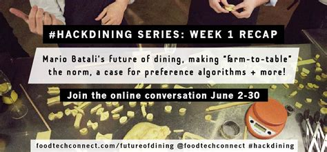 The Season 2 Weekly Recap You Chosen by Food Tech Connect Future Of Dining Editorial Series Week 1